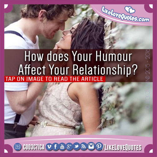 How does Your Humour Affect Your Relationship?, likelovequotes.com ,Like Love Quotes