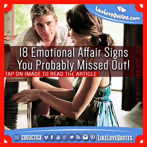 18 Emotional Affair Signs You Probably Missed Out!, likelovequotes.com ,Like Love Quotes