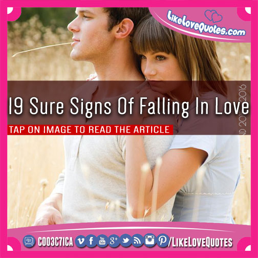 19 Sure Signs Of Falling In Love, likelovequotes.com ,Like Love Quotes