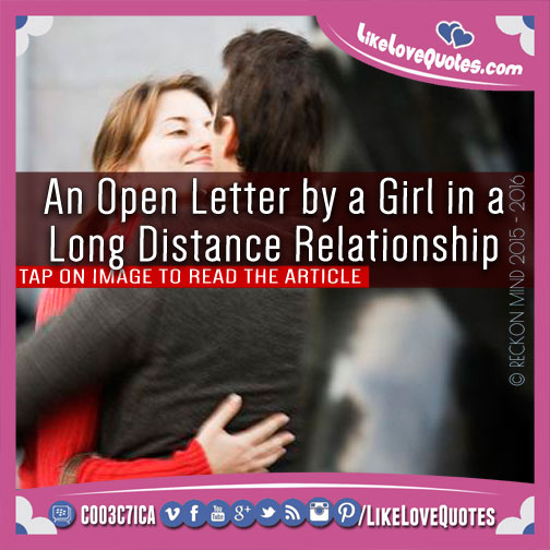 An Open Letter by a Girl in a Long Distance Relationship, likelovequotes.com ,Like Love Quotes