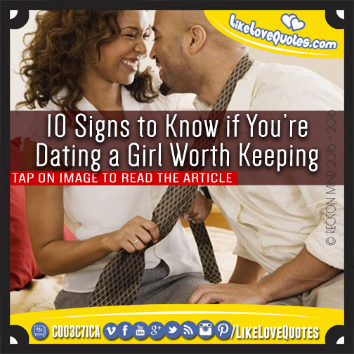 How to convince a girl you are worth dating