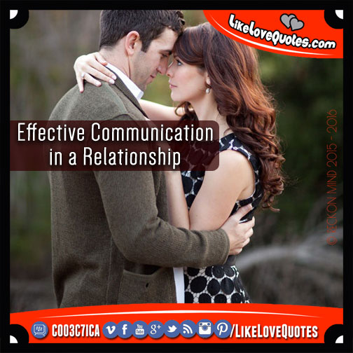 Effective Communication in a Relationship, likelovequotes.com ,Like Love Quotes