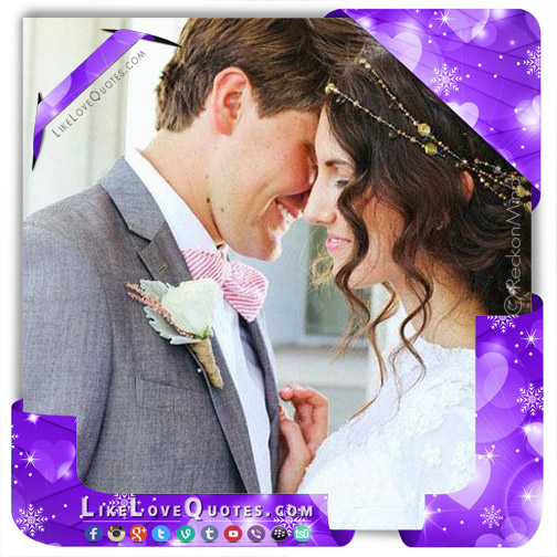 10 Essential Things All Newly Weds Must Know, likelovequotes.com ,Like Love Quotes