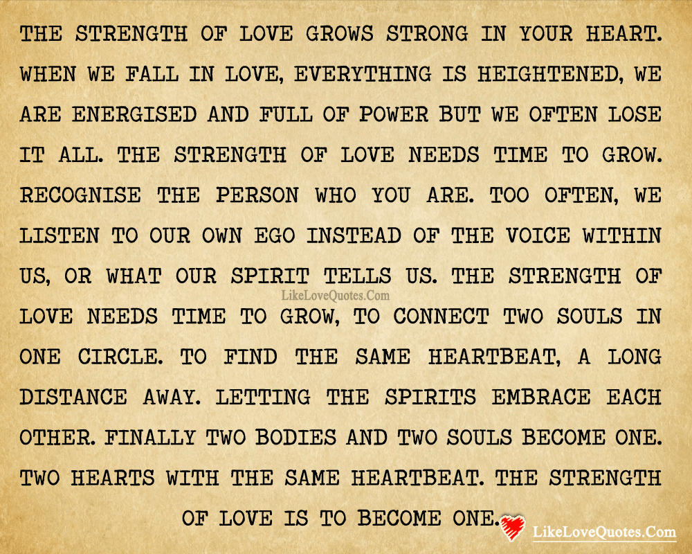 The strength of love, likelovequotes.com ,Like Love Quotes
