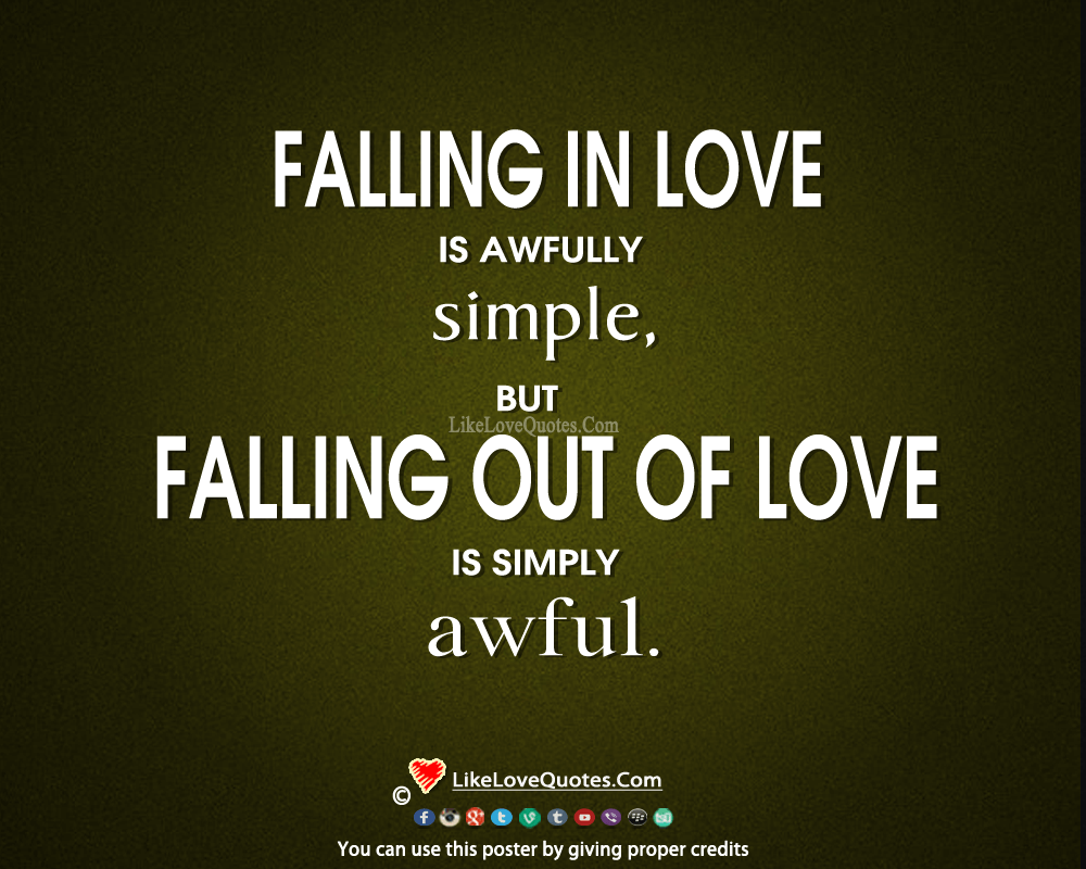 Falling In Love Is Awfully Simple But......-likelovequotes, likelovequotes.com ,Like Love Quotes