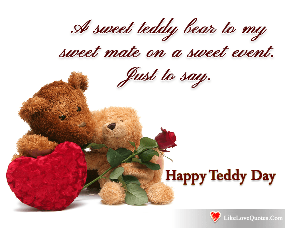 A Sweet Teddy Bear To My Sweet Mate-likelovequotes, likelovequotes.com ,Like Love Quotes