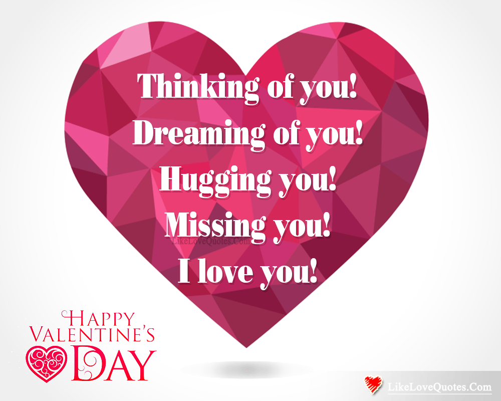 Dreaming Of You On This Valentine's Day-likelovequotes, likelovequotes.com ,Like Love Quotes