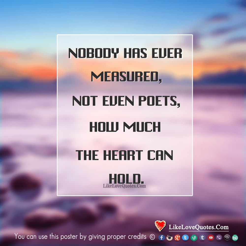 Nobody Has Ever Measured The Depth Of Love-likelovequotes, likelovequotes.com ,Like Love Quotes