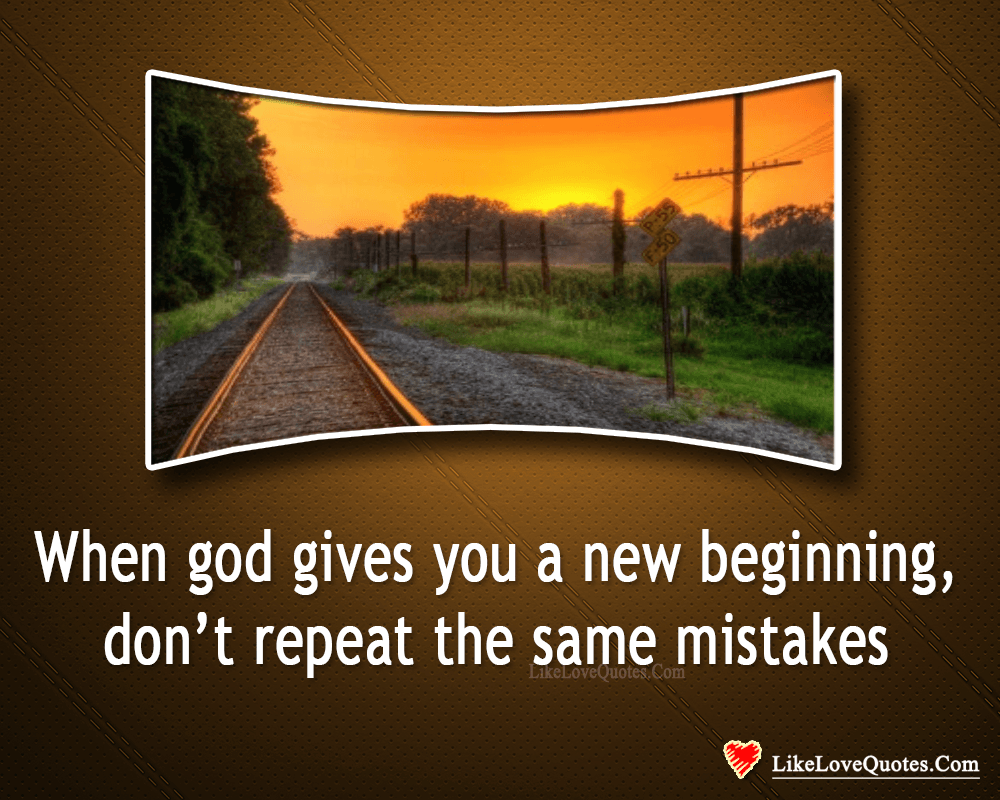Don't Repeat The Same Mistakes-likelovequotes, likelovequotes.com ,Like Love Quotes
