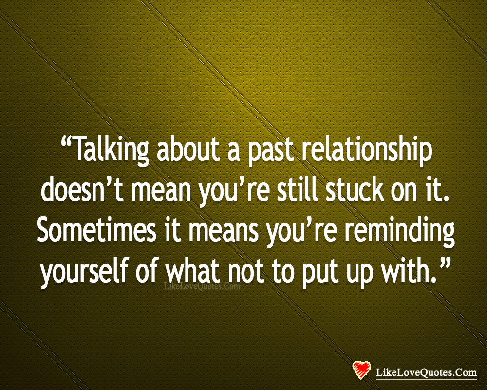 Learn From Your Past Relationship-likelovequotes, likelovequotes.com ,Like Love Quotes