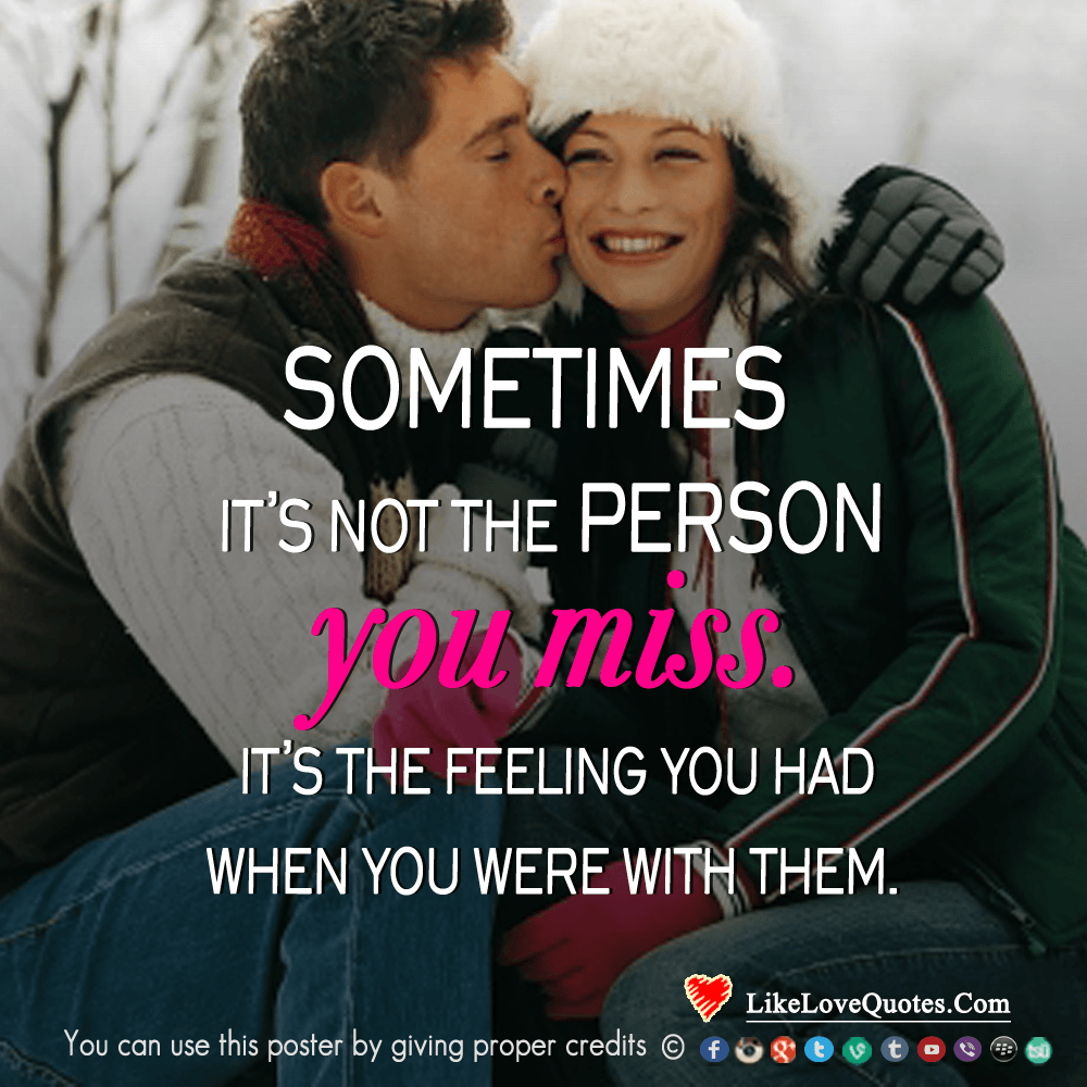 Sometimes It's Not The Person You Miss-likelovequotes, likelovequotes.com ,Like Love Quotes