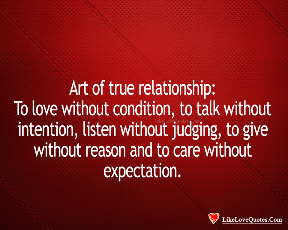 Art Of True Relationship-likelovequotes, likelovequotes.com ,Like Love Quotes