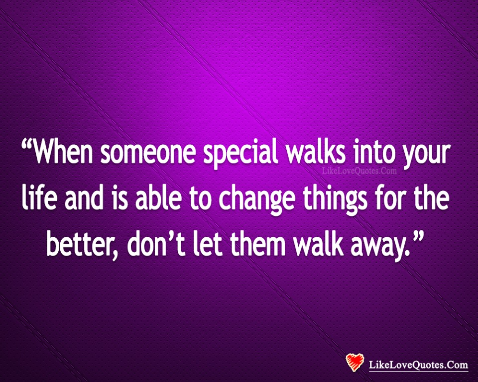 Don't Let Them Walk Away-likelovequotes, likelovequotes.com ,Like Love Quotes