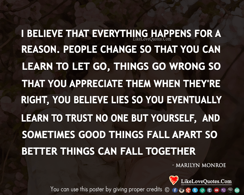 Everything Happens For A Reason-likelovequotes, likelovequotes.com ,Like Love Quotes