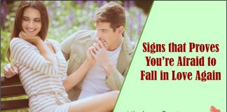 Signs that Proves You're Afraid to Fall in Love Again -likelovequotes