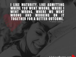 I Like Maturity. Like Admitting where We Went Wrong