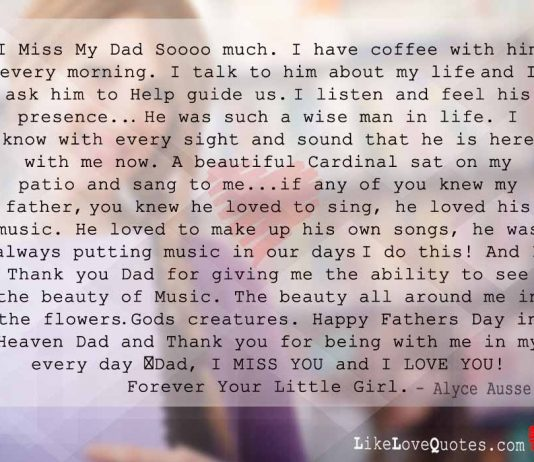 I Miss My Dad Soooo much, likelovequotes.com ,Like Love Quotes