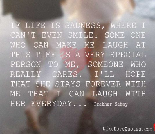 If Life is Sadness, where I can't even Smile, likelovequotes.com ,Like Love Quotes