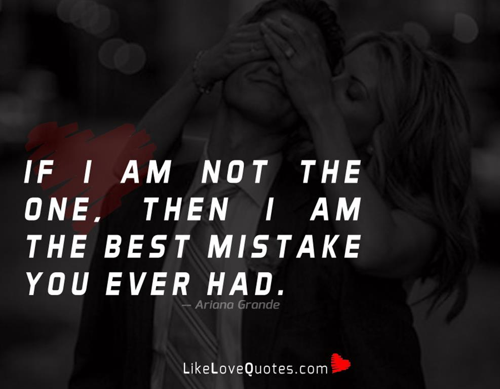 i am the best one_If I am Not the One - LikeLoveQuotes.com