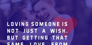 Loving someone is not just a wish. But getting that same love from your love is just a Blessing.