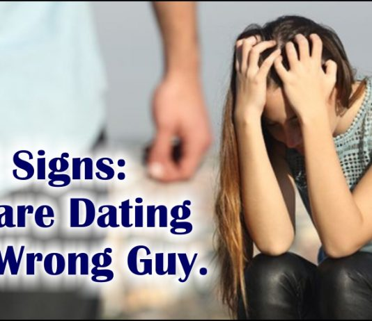 Alert Signs: You are Dating The Wrong Guy-likelovequotes