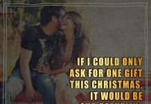 If I could only ask for one gift this Christmas, it would be our beautiful relationship. Merry Christmas.