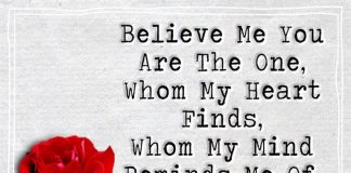 Believe Me You Are The One Whom My Heart Finds -likelovequotes