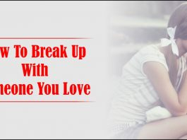 How To Break Up With Someone You Love-likelovequotes