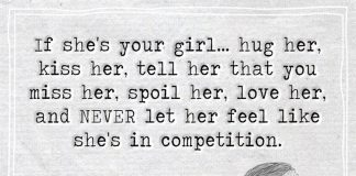 Never Let Her Feel Like She's In Competition -likelovequotes