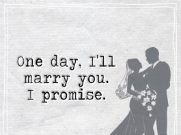 One Day, I'll Marry You. I Promise -likelovequotes