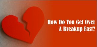 How Do You Get Over A Breakup Fast -likelovequotes