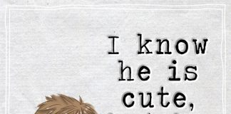 I know he is cute, but he is mine -likelovequotes
