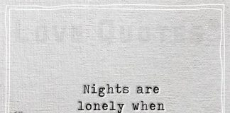 Nights are lonely when his arms are not around -likelovequotes
