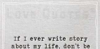 If I Ever Write Story About My Life -likelovequotes