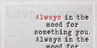 Always in the mood for something you -likelovequotes.com