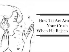 How To Act Around Your Crush When He Rejects You-likelovequotes