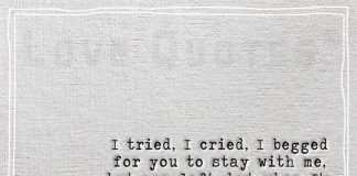 I begged for you to stay with me-likelovequotes.com