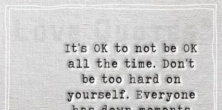 It's OK to not be OK all the time-likelovequotes.com