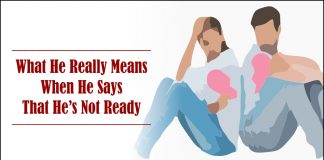 What He Really Means When He Says That He's Not Ready-likelovequotes