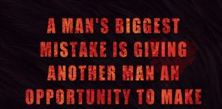 A Man's Biggest Mistake Is Giving -likelovequotes