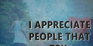 I Appreciate People That Try-likelovequotes