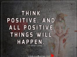 And All Positive Things Will Happen-likelovequotes