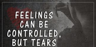 Feelings can be controlled, but tears never lie-likelovequotes