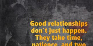 Good Relationships Don't Just Happen -likelovequotes