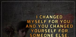 I Changed Myself For You And You -likelovequotes