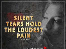 Silent tears hold the loudest pain -likelovequotes