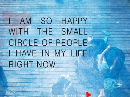 Small Circle Of People I Have In My Life-likelovequotes
