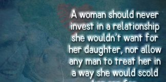 A Woman Should Never Invest In A Relationship-likelovequotes
