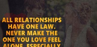 All Relationships Have One Law -likelovequotes