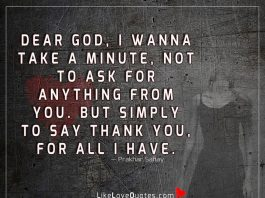 Dear God, I Wanna Take A Minute-likelovequotes